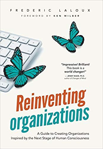 Book Cover—Reinventing Organizations by Frederic Laloux