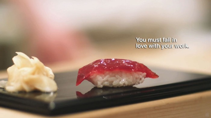 "From the movie ""Jiro Dreams of Sushi"""