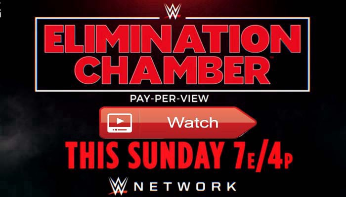 wwe elimination chamber 2019 free live stream