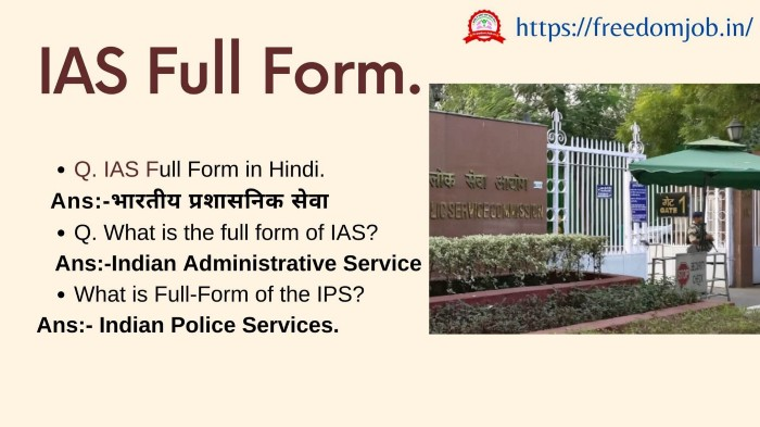 IAS Full Form – Know How to become an IAS officer?