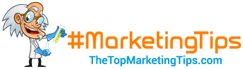 The Top Marketing Tips