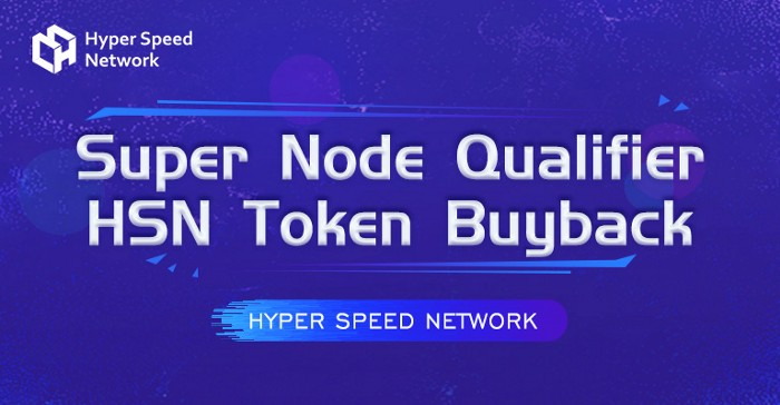 Super Node Qualifier HSN Token Buyback Announcement