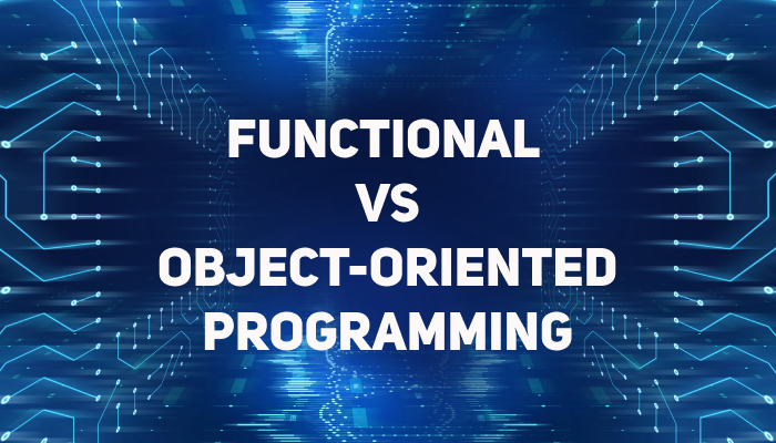 Functional Programming Vs Object Oriented Programming Oop Which Is Better By Shaistha Fathima Medium