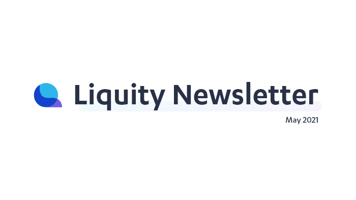 Liquity Newsletter—May 2021
