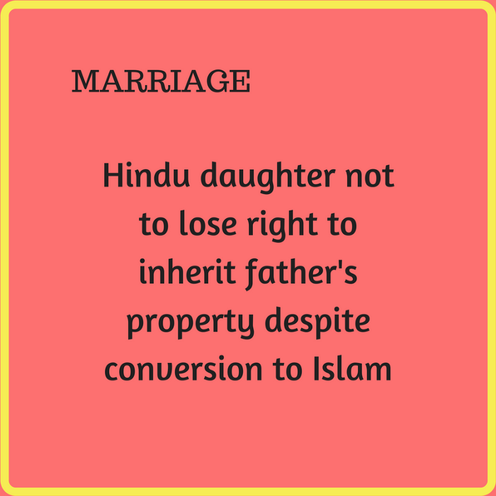 Hindu daughter can inherit father's property despite