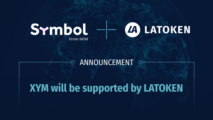 NEM Blockchain Symbol/XYM to be supported by LATOKEN!
