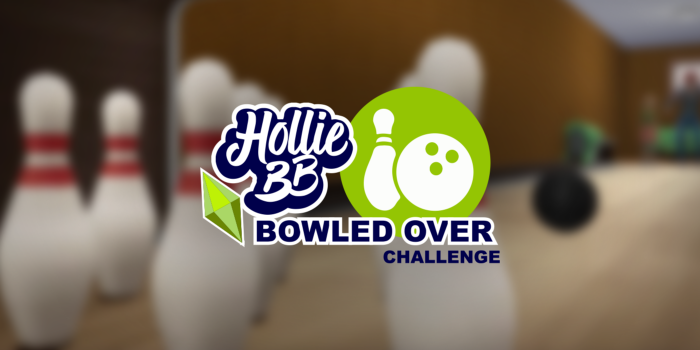 "The Sims 4 ""Bowled Over"" Challenge, Hosted by HollieBB"