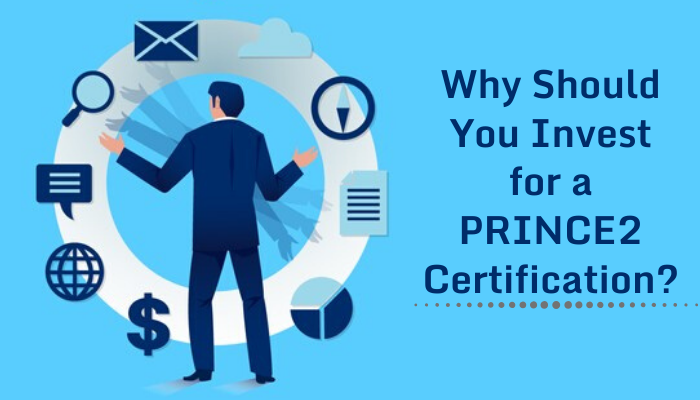 6 Reasons to Why Become Prince2 Certified