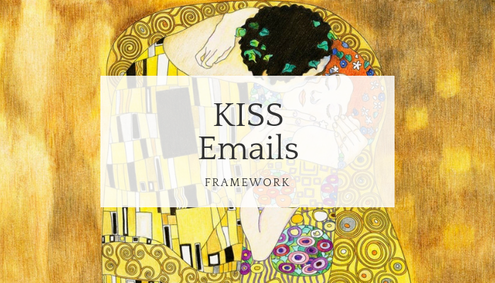 Kiss Emails Keep It Short And Simple The By Ivanna Tabachuk Medium
