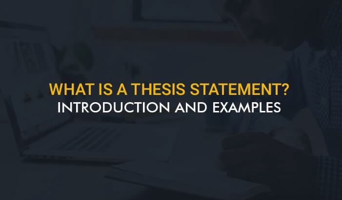 What is a Thesis Statement? Introduction and Examples   by josh taylor    Medium