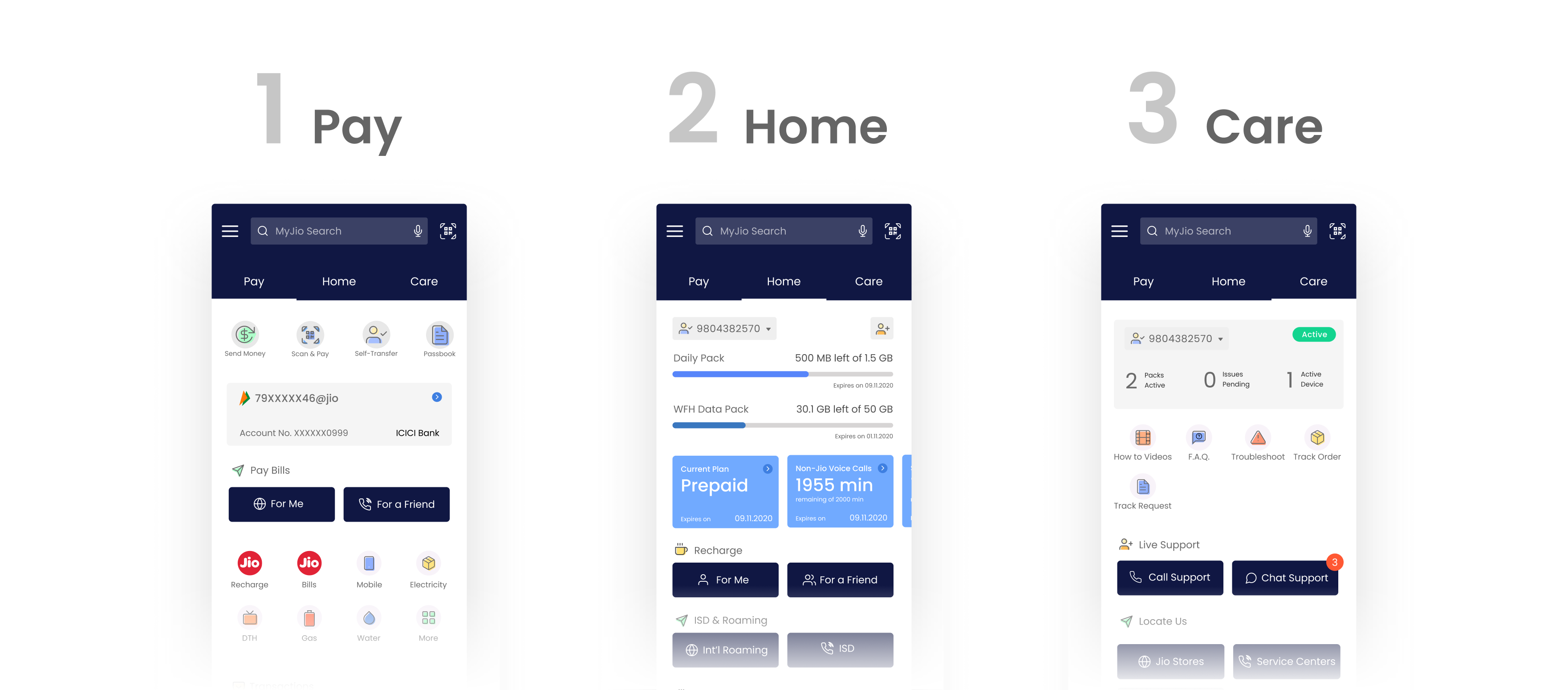 3 main screens—Pay, Home, and Care