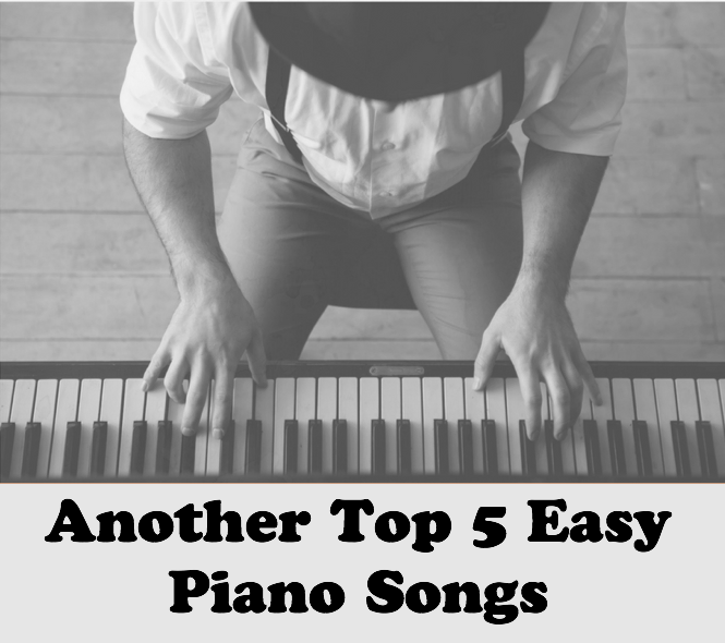 Another Top 5 Easy Piano Songs - Liberty Park Music - Medium