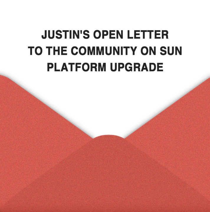 Justin's Open Letter to the Community on Sun Platform Upgrade