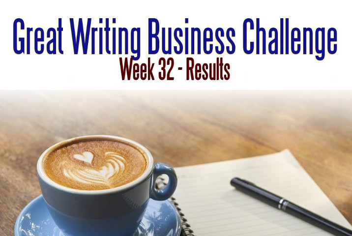 Great Business Writing Challenge - Week 32 Results