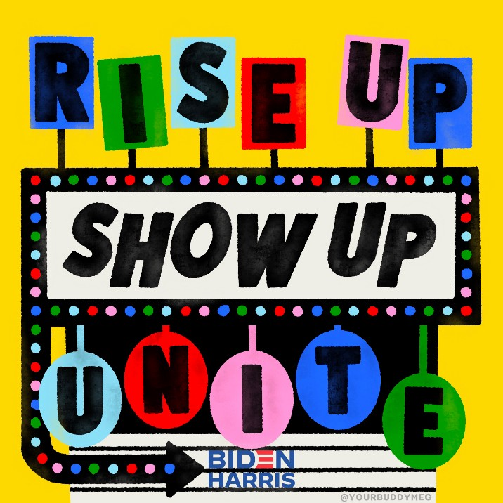 Lettering art of the phrase 'Rise up. Show up. Unite!' by Meg Lewis