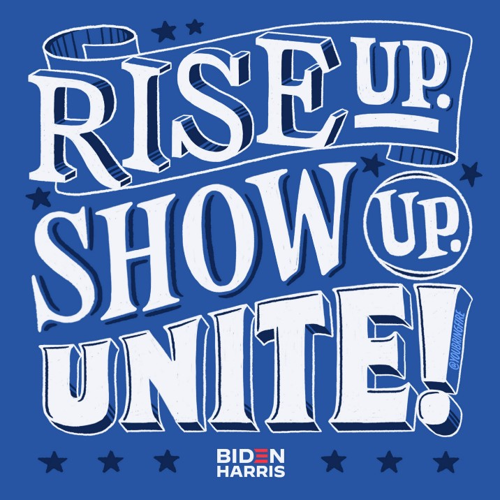 Lettering art of the phrase 'Rise up. Show up. Unite!' by Scott Biersack