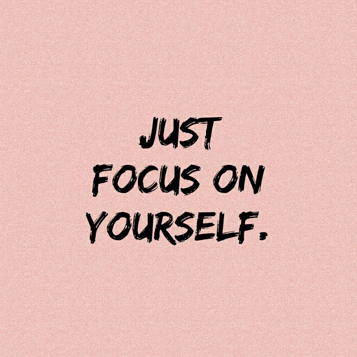 Focus on YOURSELF. Hey Socials! How are you all doing… | by Nipuni ...