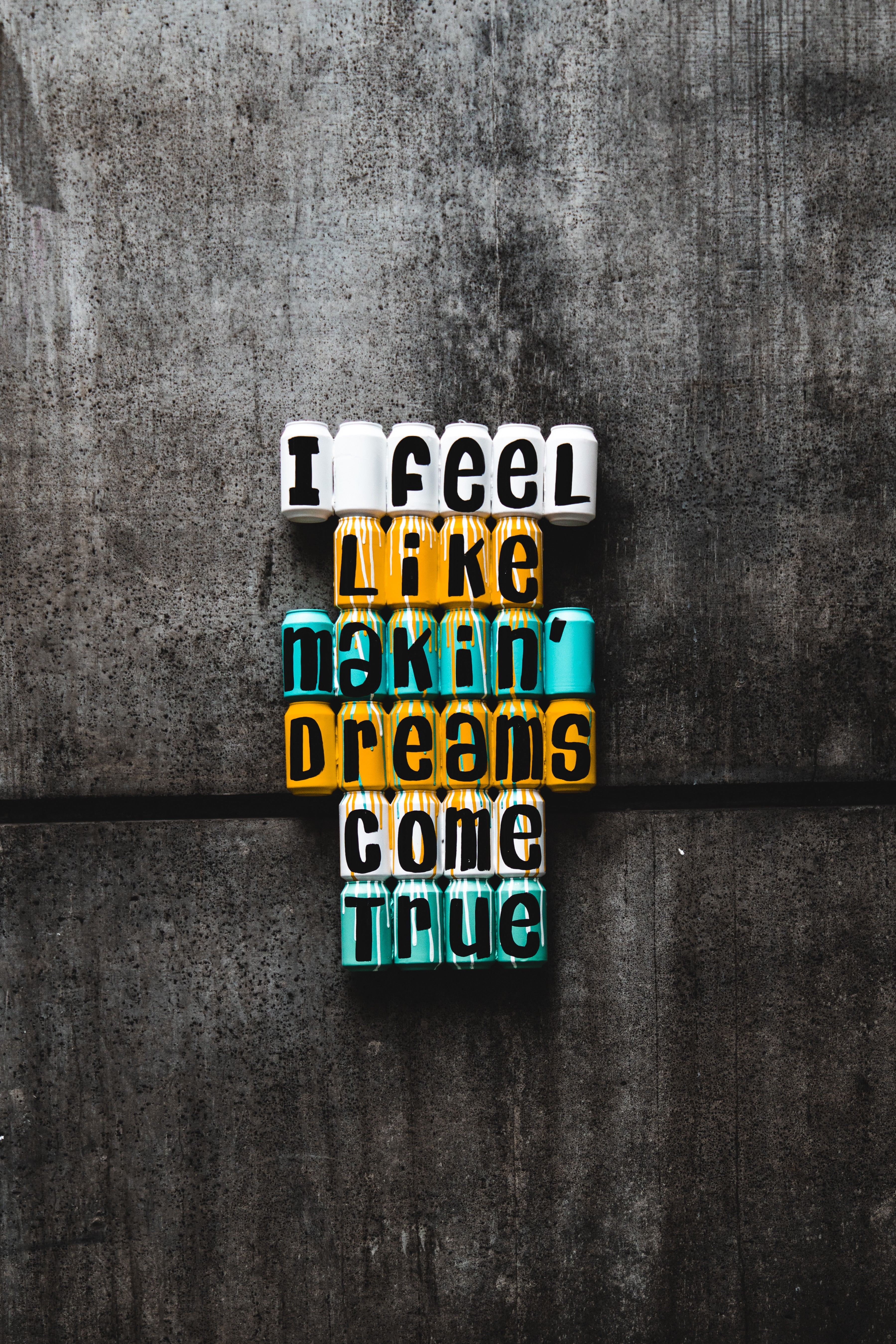 Creative ideas about dreams coming true on a wall