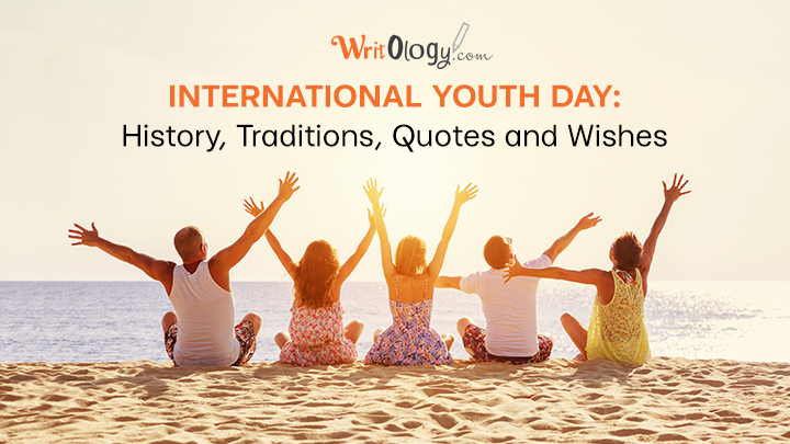 international youth day history traditions quotes and wishes