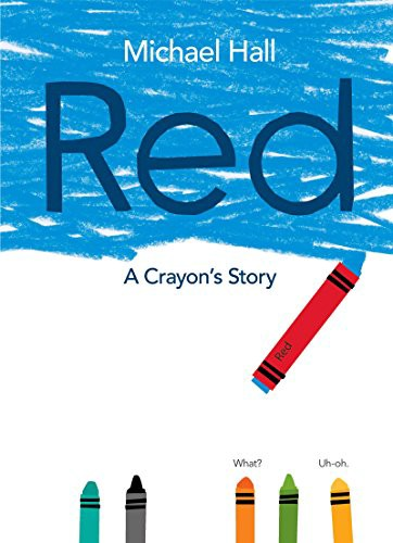 "book cover of ""Red: A Crayon's Story"""