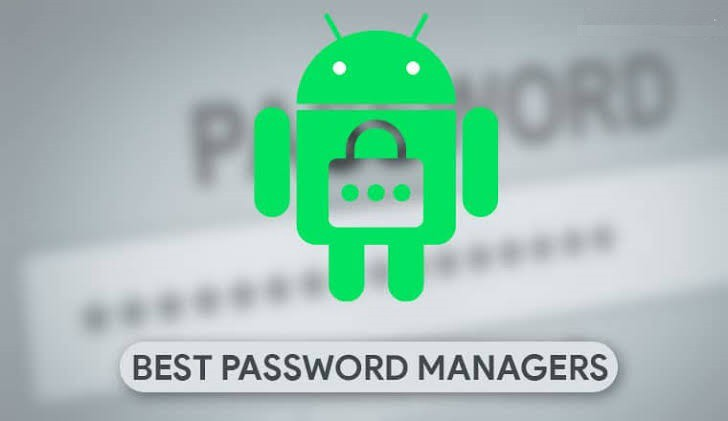Best Password Manager 2020.8 Best Android Password Manager Apps For Extra Security 2020