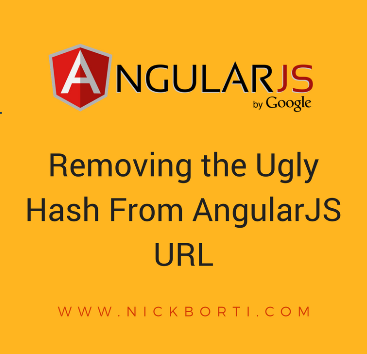 Removing the Ugly Hash From AngularJS URL - Sagnik