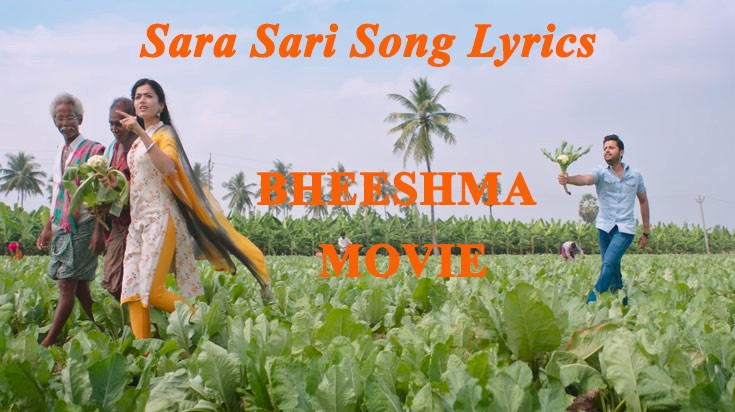 Sara Sari Lyrical Song Bheeshma Movie Nithin By Publictalk Today Medium