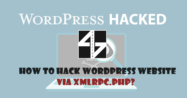 How to hack WordPress website via xmlrpc php? - Muhammad