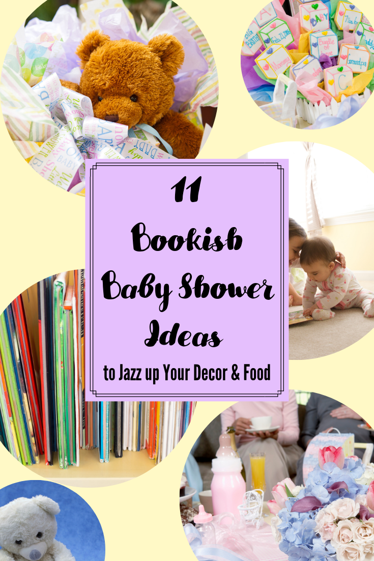 11 bookish baby shower ideas to jazz up your decor and food