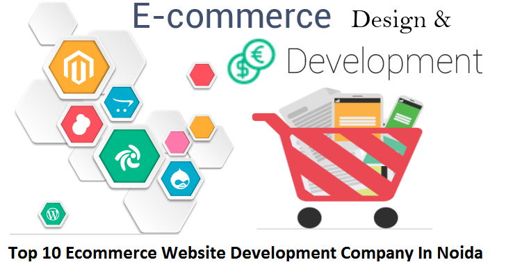 Top 10 E Commerce Website Development Company In Noida Delhi Ncr By Vikesh Sharma Medium