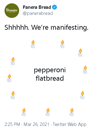 Tweet from Panera Bread about manifesting a pepperoni flatbread