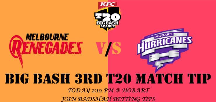 Hobart hurricanes vs melbourne renegades betting tips horse racing place betting rules for holdem