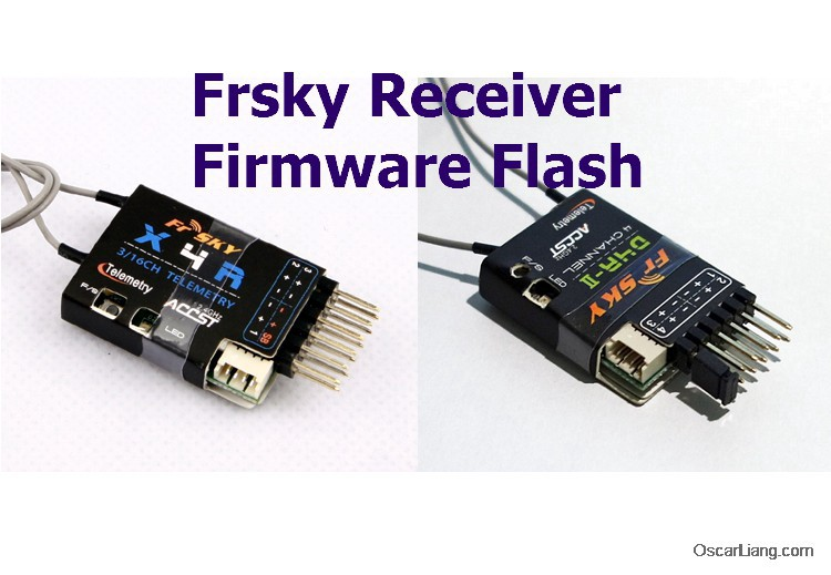 Flash Frsky Receiver Firmware: R9 Mini, R-XSR, XSR, X4R, XM+ ... on