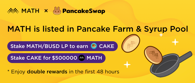 MATH is listed in PancakeSwap Farm&Syrup Pool