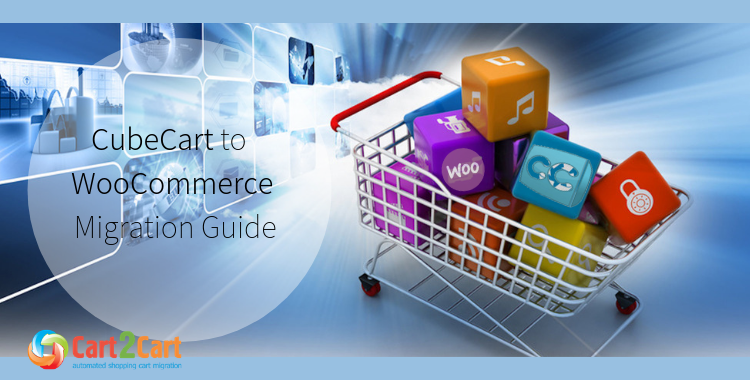 Cubecart To Woocommerce Migration A New Life For Your E Store