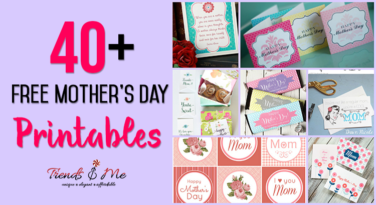 40+ Free Mother's Day Printables. Mother's Day Is Just Round The Corner…  By Trends And Me Medium