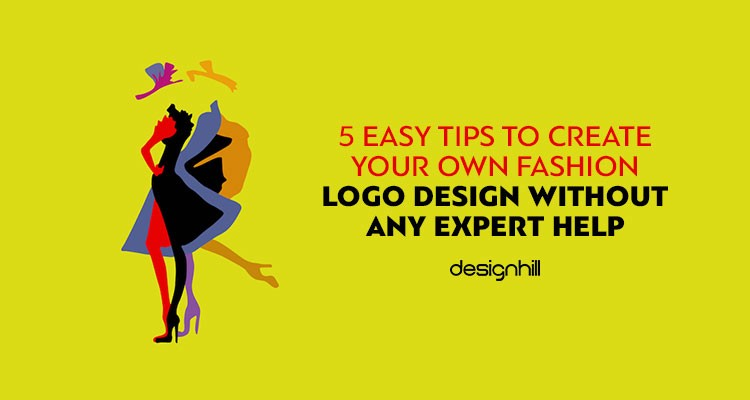 5 Easy Tips To Create Your Own Fashion Logo Design Without Any Expert Help By David Paul Medium