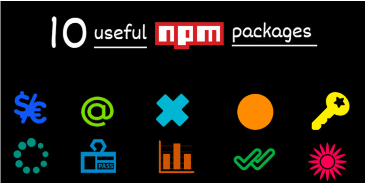 10 useful NPM packages you should be aware of