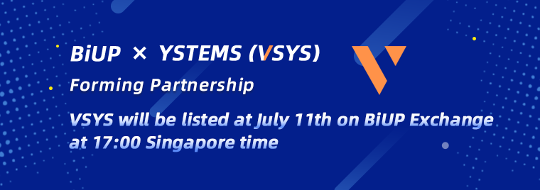 BiUP to form alliance with V SYSTEMS (VSYS) and will list VSYS