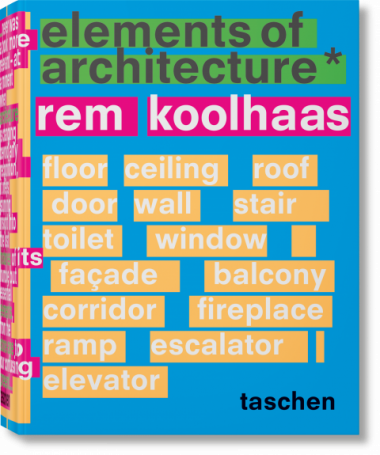 Book cover of Elements of Architecture by Rem Koolhaas