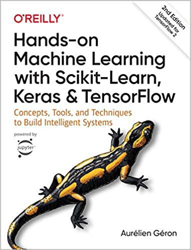 Hands-on Machine Learning with Scikit-Learn, Keras, and Tensorflow | Source: Amazon | Best Machine Learning Books | Machine L