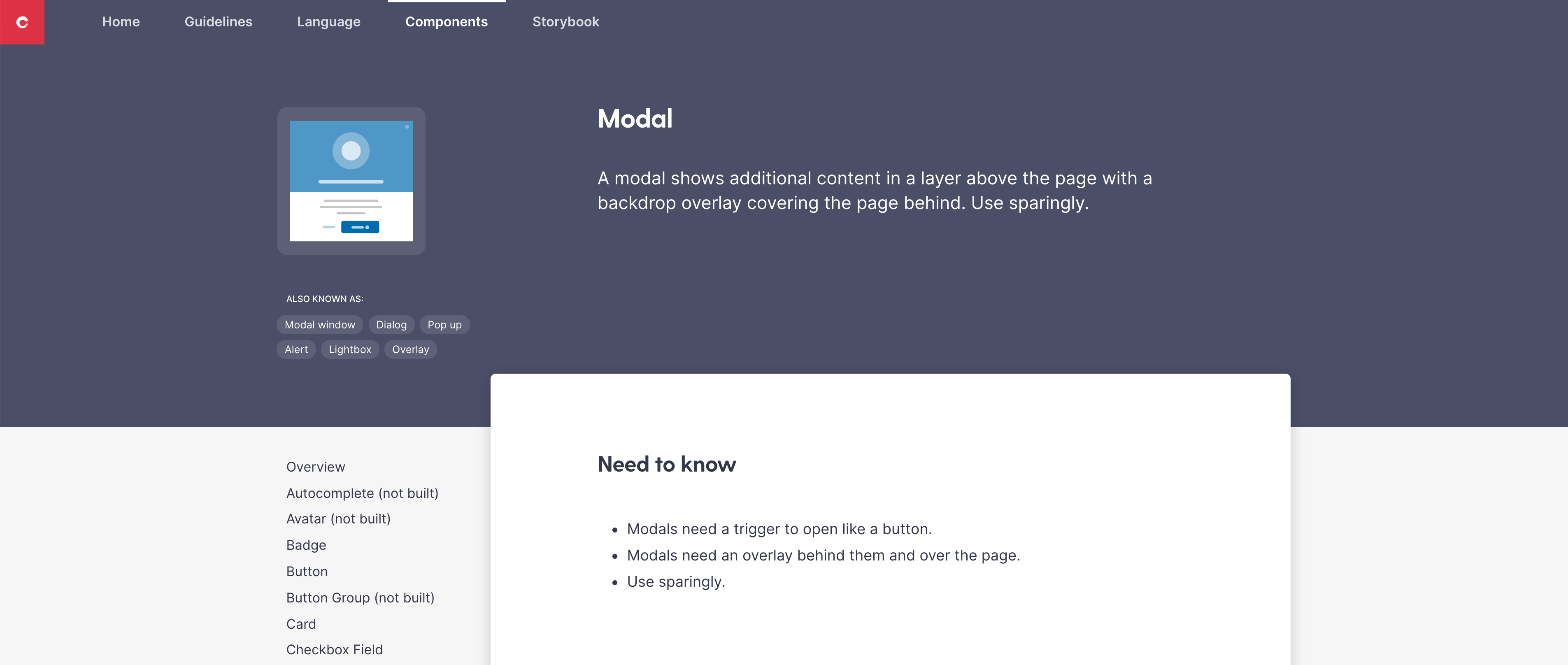 Modal component page on Kaizen Site. The Modal is also known as: Modal window, Dialog, Pop up, Alert, Lightbox, Overlay.