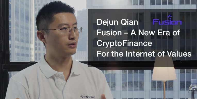 Dejun Qian, the founder of Fusion