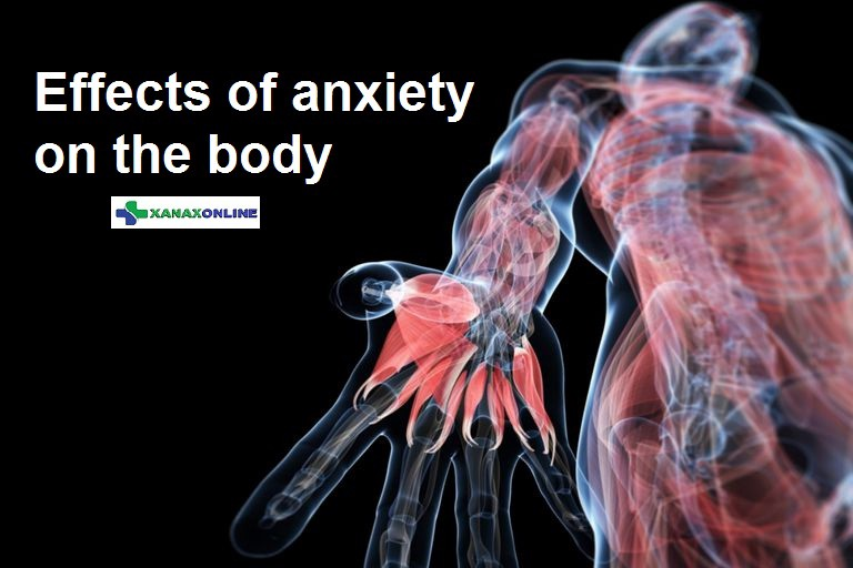 Effects of anxiety on the human body?