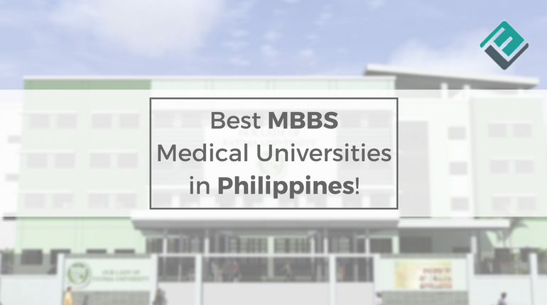 Explore 8 Best Mbbs Medical Universities In Philippines
