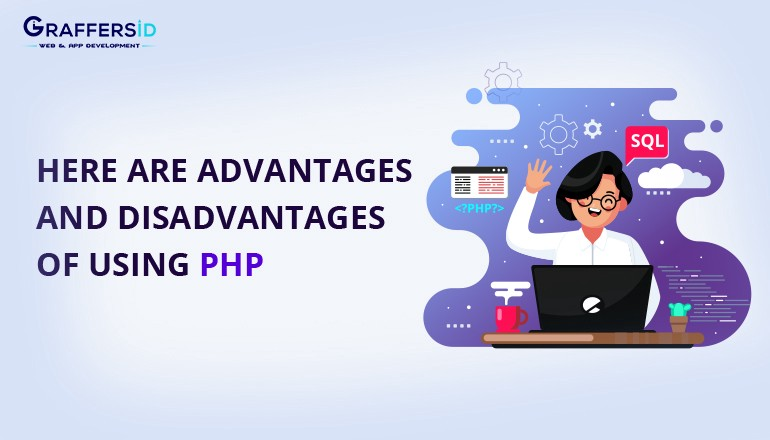 Here Are Advantages And Disadvantages Of Using Php By Sidharth Jain Medium