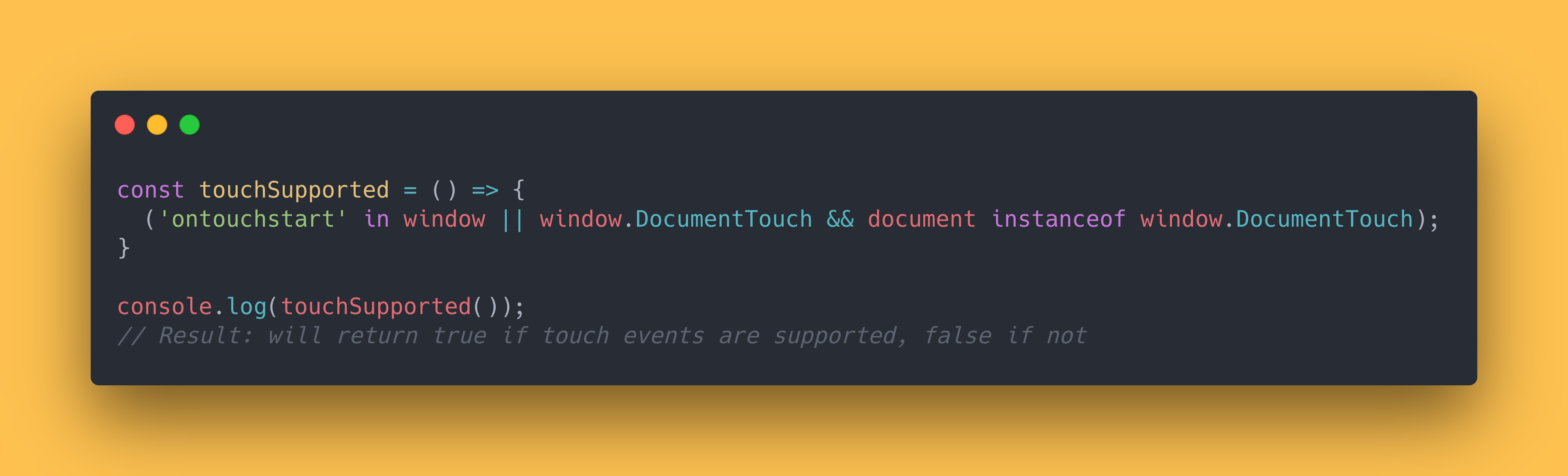 JS code block showing how to check if the current user has touch events supported.