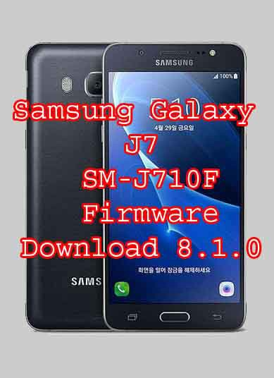 Firmware Download For Samsung J7 6 SM-J710F 8 1 0 Update Rom Download