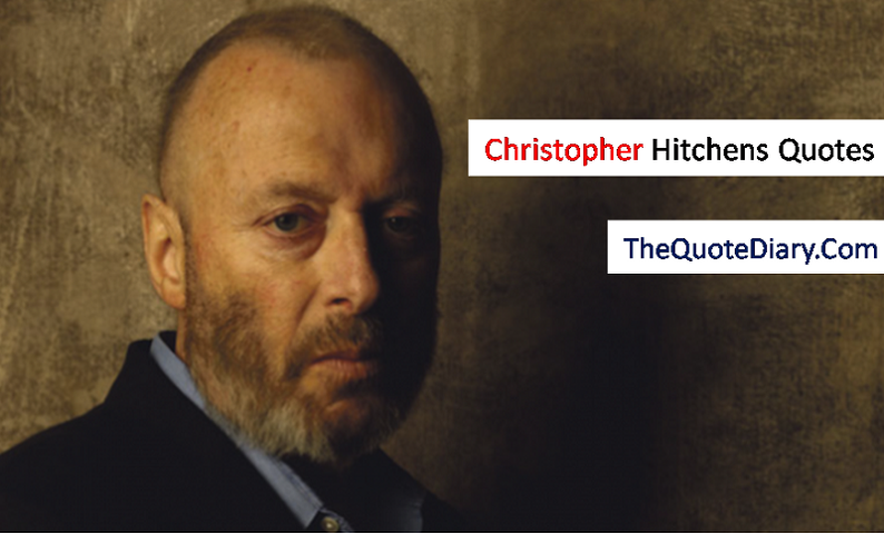 Christopher Hitchens Quotes - The quote diary - Medium