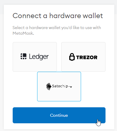 Satochip—Select your prefered hardware wallet.